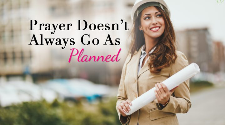 3 Steps To Take When Life Doesn't Go As Planned