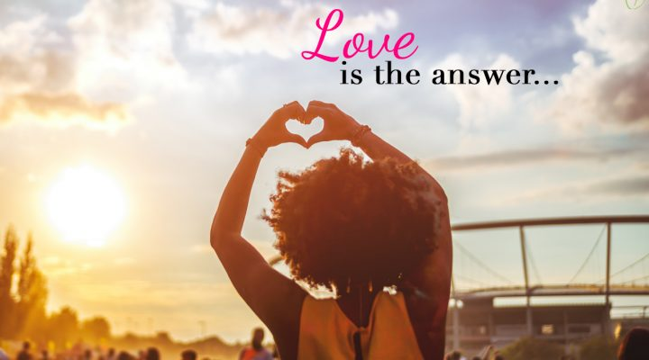 Love is the Answer You're Looking For