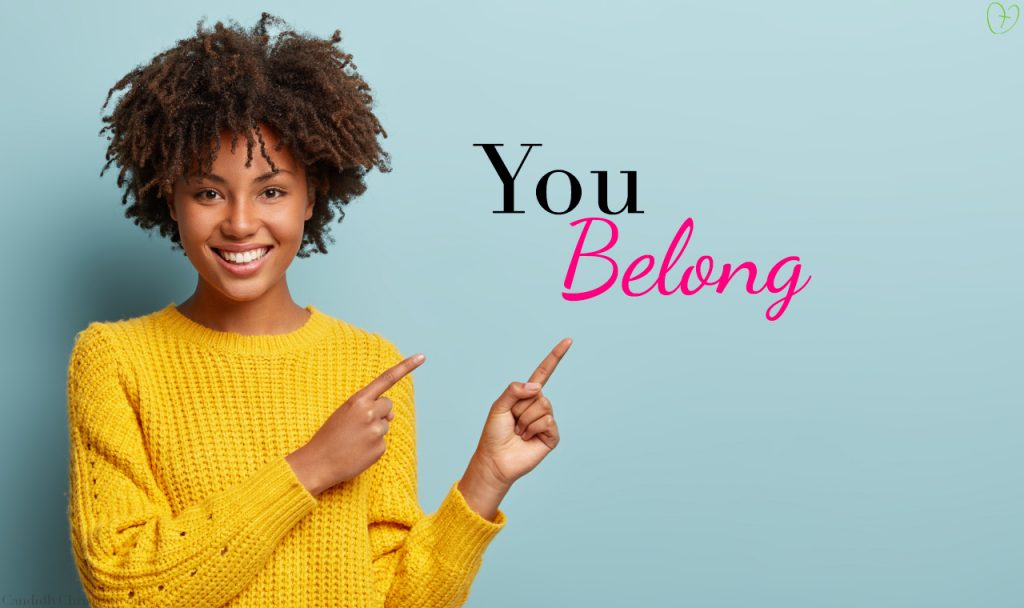 3 Biblical Truths to Help You Know You Belong