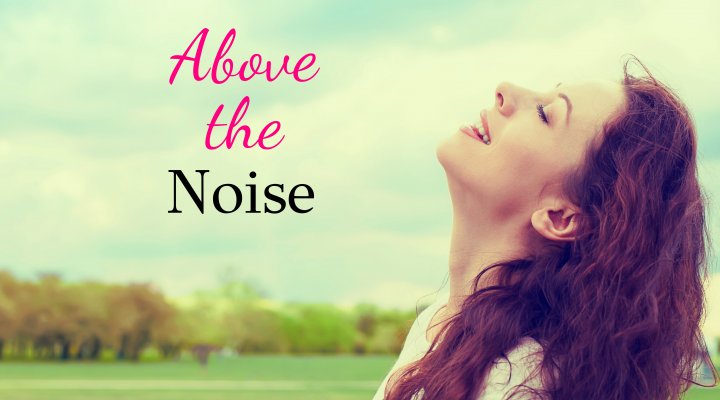 Above the Noise: What Does the Bible Say About Listening?
