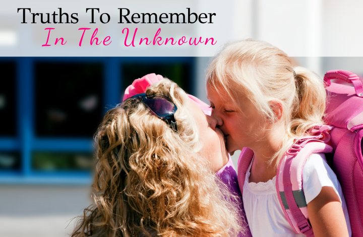 truths to remember in the unknown