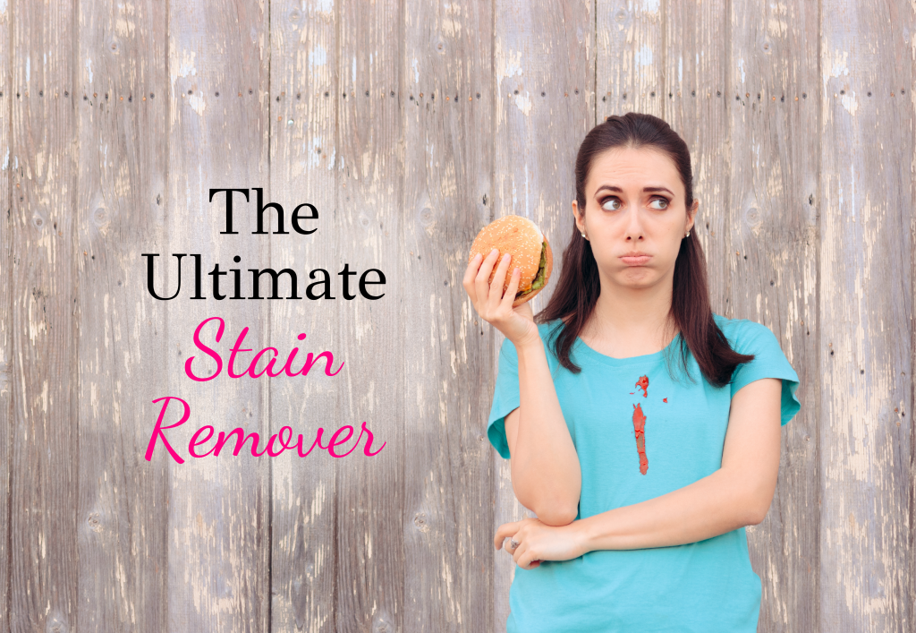 The Ultimate Stain Remover